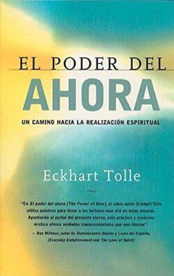 El poder del ahora, libro de superación personal de Eckhart Tolle