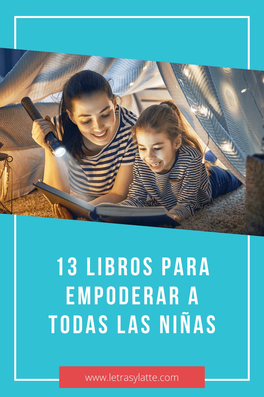 13 libros para empoderar a todas las niñas | Letras y Latte, Libros en Español